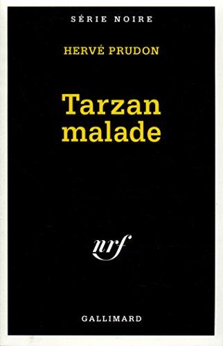 Tarzan malade par Hervé Prudon