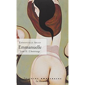 Emmanuelle, livre 2 : L'antivierge