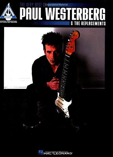 Very best of paul westerberg & the replacements guitare (Guitar Recorded Versions)