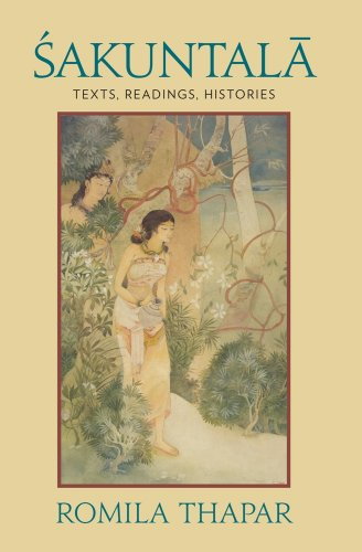 Sakuntala: Texts, Readings, Histories (English Edition)