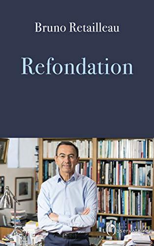 Refondation par  Bruno Retailleau