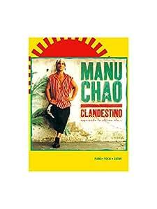 Manu Chao: Clandestino. Partitions pour Piano, Chant et Guitare