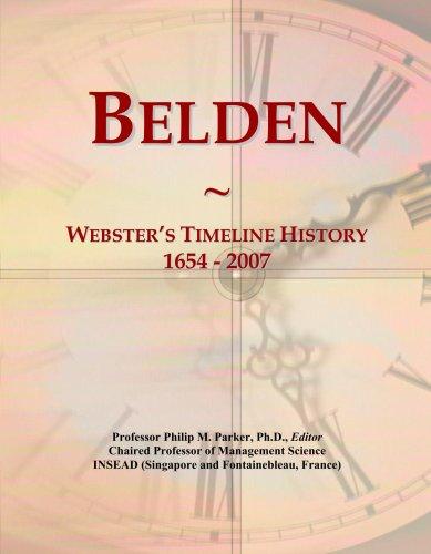 Belden: Webster's Timeline History, 1654 - 2007