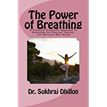 The Power of Breathing (Self-help and Spiritual series.)