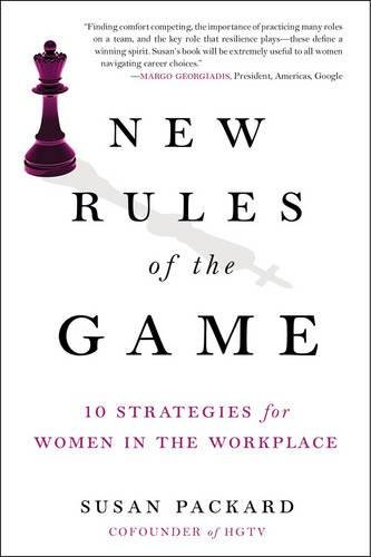 new-rules-of-the-game-10-strategies-for-women-in-the-workplace