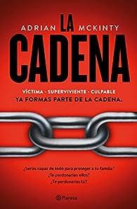 La Cadena par Adrian McKinty