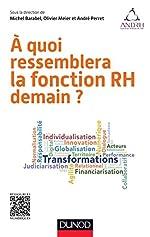A quoi ressemblera la fonction RH demain ? de Michel Barabel