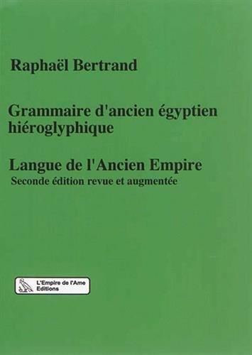Grammaire d'ancien égyptien hiéroglyphique : Langue de l'Ancien Empire