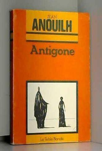 Antigone (La Petite Vermillon) by Jean Anouilh par Jean Anouilh
