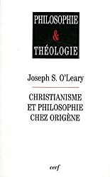 Christianisme et philosophie chez Origène