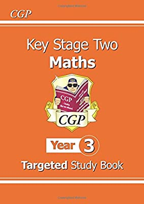 KS2 Maths Targeted Study Book - Year 3 (CGP KS2 Maths) by Coordination Group Publications Ltd (CGP)
