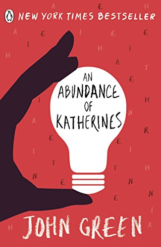 An Abundance of Katherines de [Green, John]