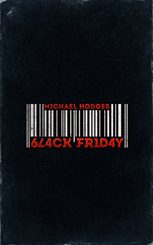 Black Friday (English Edition) eBook: Michael Hodges: Amazon.es ...