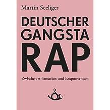 Deutscher Gangstarap (Schriften zur Popkultur)