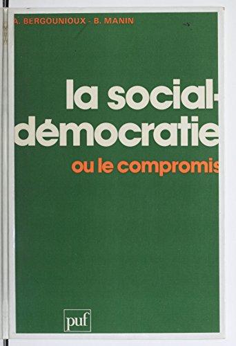Livre gratuits en ligne La Social-démocratie ou le compromis epub, pdf