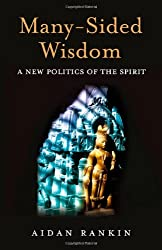 Many-Sided Wisdom:A New Politics of the Spirit