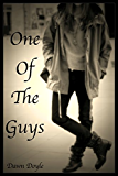 One Of The Guys (English Edition)