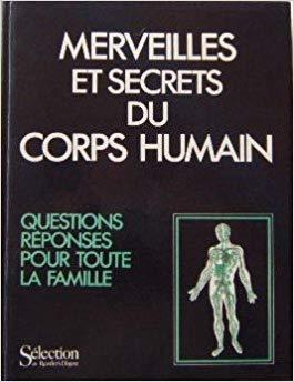 Merveilles et secrets du corps humain par Collectif