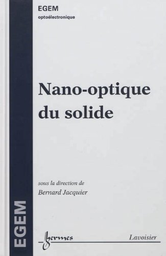 Nano-optique du solide par Bernard Jacquier