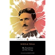 My Inventions and Other Writings by Nikola Tesla (2011-12-27)