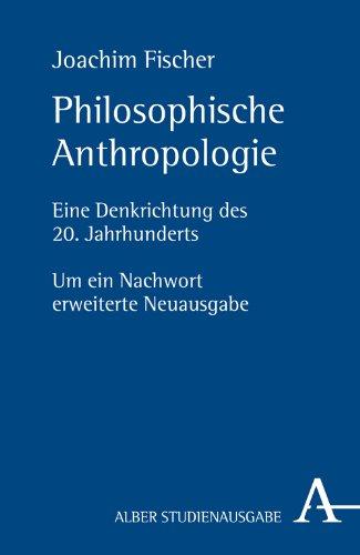 philosophische-anthropologie-eine-denkrichtung-des-20-jahrhunderts