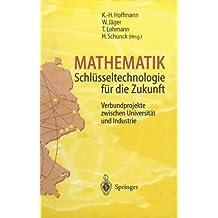 Mathematik. Schlüsseltechnologie für die Zukunft