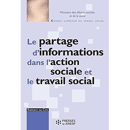 Le Partage d'informations dans l'action sociale et le travail social (Rapports du CSTS)