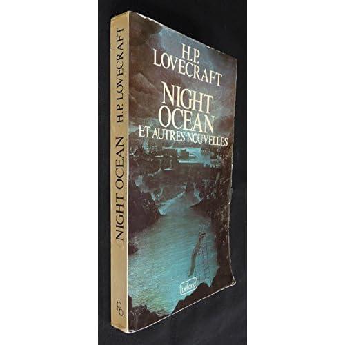 Night ocean : Et autres nouvelles (Les Portes de la nuit)