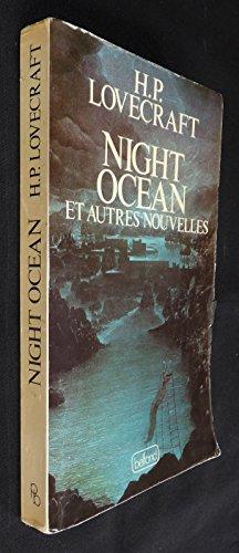 Night ocean : Et autres nouvelles (Les Portes de la nuit) par Lovecraft H.P.