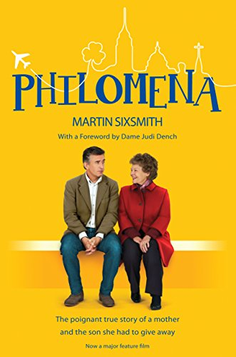Philomena: The true story of a mother and the son she had to give away (film tie-in edition) (English Edition) por Martin Sixsmith
