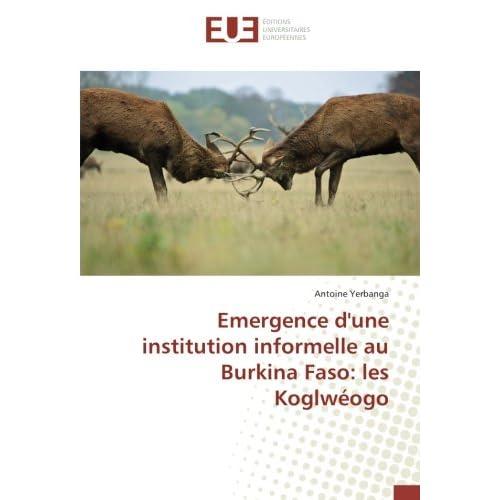 Emergence d'une institution informelle au Burkina Faso: les Koglweogo