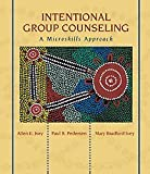 Intentional Group Counselling: A Micro Skills Approach