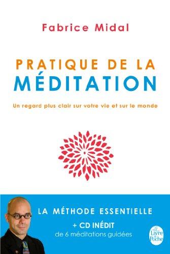 Pratique de la méditation (Livre + CD) par Fabrice Midal
