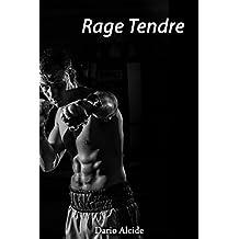 Rage Tendre