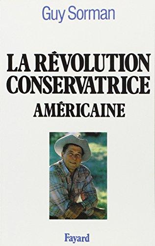 La révolution conservatrice américaine