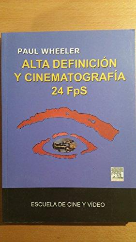 Alta definicion y cinematografia 24 fps