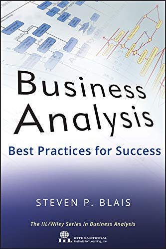 Business Analysis: Best Practices for Success (English Edition)