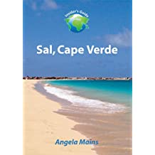The Insider's Guide to Sal, Cape Verde: Edition 5.2 released April 2015 (English Edition)