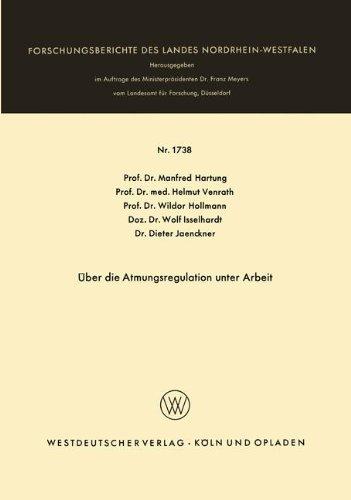Über die Atmungsregulation unter Arbeit (Forschungsberichte des Landes Nordrhein-Westfalen, Band 1738)