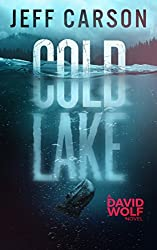 Cold Lake (David Wolf Book 5) (English Edition)