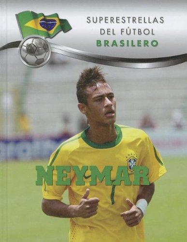 Neymar (Superestrellas Del Futbol: Brasilero / Superstars of Soccer: Brazil)