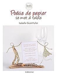 Poésie de papier se met à table par Isabelle Guiot-Hullot