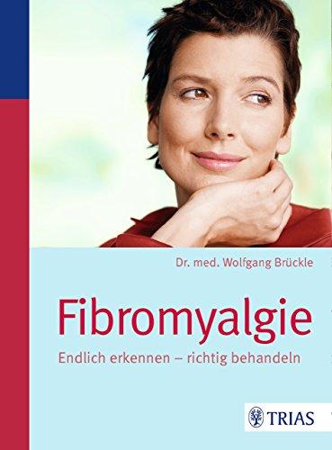 Fibromyalgie: Endlich erkennen - richtig behandeln