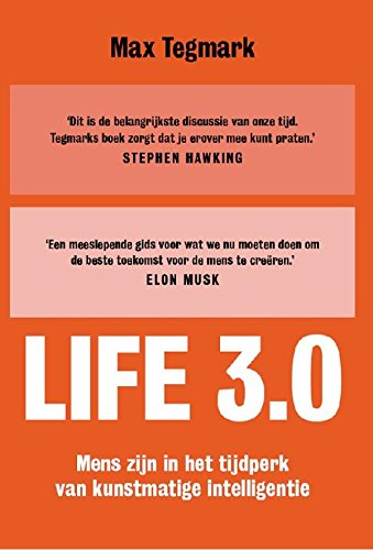 Life 3.0 (Dutch Edition)
