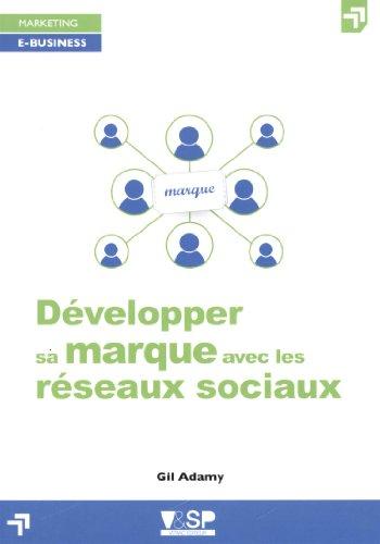 Développer sa marque avec les réseaux sociaux