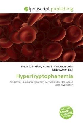 Hypertryptophanemia