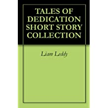 TALES  OF  DEDICATION  SHORT  STORY  COLLECTION