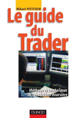 Le guide du trader : Méthodes et techniques de spéculation boursière (Fonctions de l'entreprise)