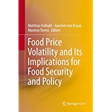 Food Price Volatility and Its Implications for Food Security and Policy