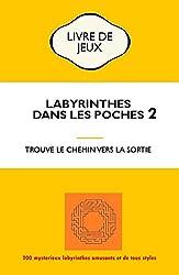 Labyrinthe dans les poches 2 B&W: Trouve la sortie des labyrinthes. Il y en a pour tous les goûts et c'est très amusant.
